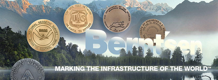 Berntsen manufactures survey markers for numerous Federal Government Agencies